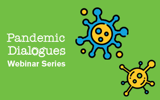 CivEd The Pandemic Dialogues Webinar Series